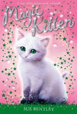 Magic Kitten: Firelight Friends