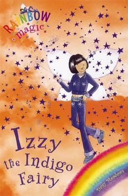 Rainbow Magic: Izzy The Indigo Fairy