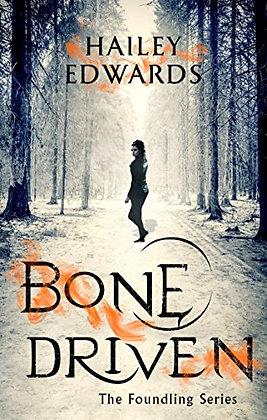 Bone Driven (Hailey Edwards)
