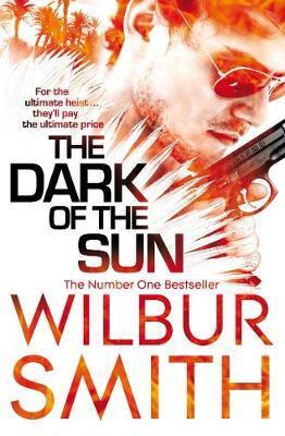 The Dark Of The Sun (Wilbur Smith)