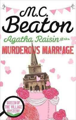 Agatha Raisin And The Murderous Marriage (M C Beaton)