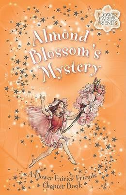 Flower Fairies Friends: Almond Blossom's Mystery