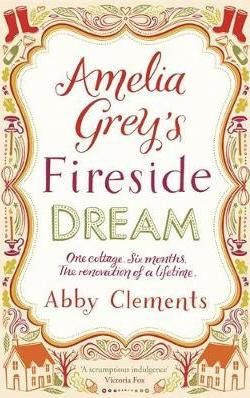 Amelia Grey's Fireside Dream (Abby Clements)