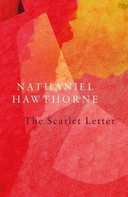 The Scarlet Letter (Legend Classics) (Nathaniel Hawthorne)