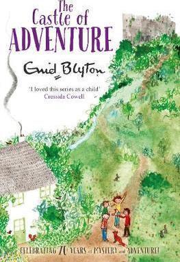 The Castle Of Adventure (Enid Blyton)