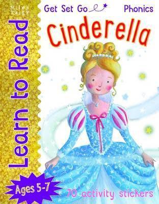Cinderella (Learn To Read Get Set Go) Ages 5-7 (70 activity stickers)