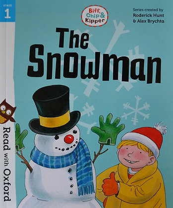 The Snowman (Read With Oxford Biff, Chip and Kipper) Stage 1