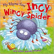 Incy Wincy Spider and Other Nursery Rhymes (My Rhyme Time)