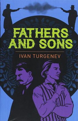 Father's And Sons (Ivan Turgenev)