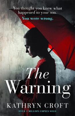 The Warning (Kathryn Croft)