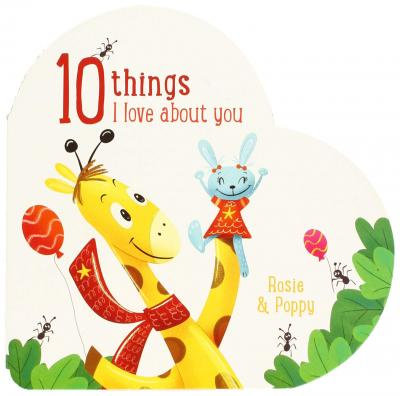 Ten Things I Love About You: Rosie And Poppy