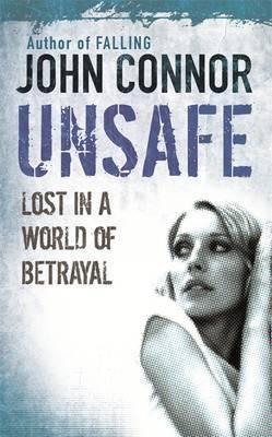 Unsafe (John Connor)
