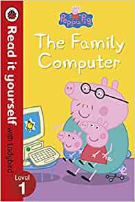 The Family Computer (Read It Yourself With Ladybird Level 1)