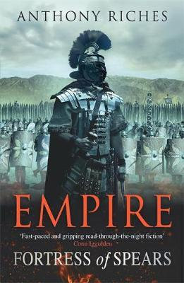 Empire: Fortress Of Spears (Anthony Riches)