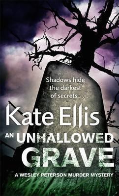 The Unhallowed Grave (Kate Ellis)