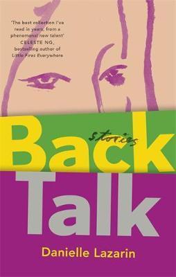 Back Talk (Danielle Lazarin)