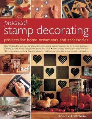 Practical Stamp Decorating