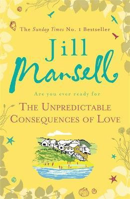 The Unpredictable Consequences Of Love (Jill Mansell)