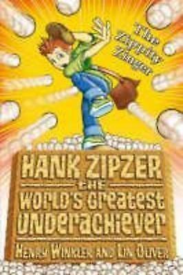 Hank Zipzer The World's Greatest Underachiever: The Zippity Zinger