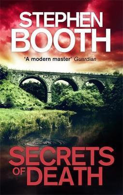Secrets Of Death (Stephen Booth)