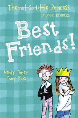 The Not So Little Princess: Best Friends