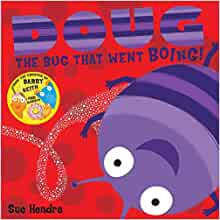 Doug The Bug Went Boing