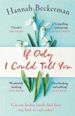 If Only I Could Tell You (Hannah Beckerman)