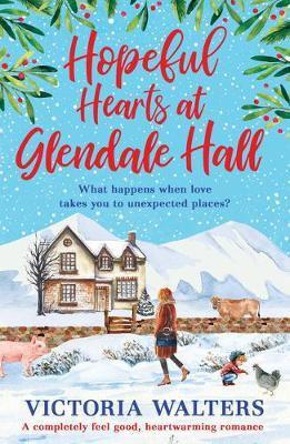 Hopeful Hearts At Glendale Hall (Victoria Walters)