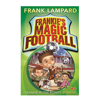 Frankie's Magic Football: Frankie Vs The Rowdy Romans