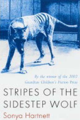 Stripes Of The Sidestep Wolf (Sonya Hartnett)