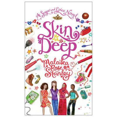 Skin Deep (Malaika Rose Stanley)