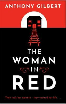The Woman In Red (Anthony Gilbert)