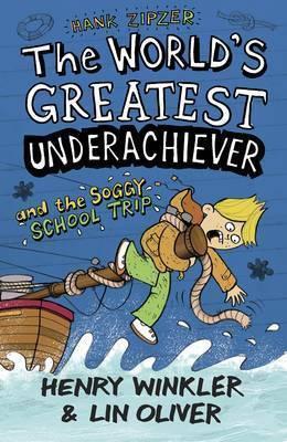 Hank Zipzer The World's Greatest Underachiever And The Soggy School Trip