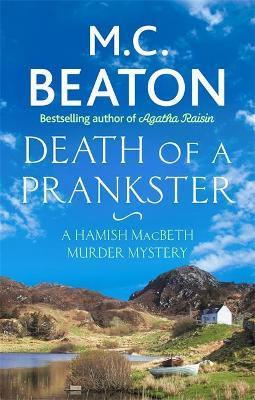 Death Of A Prankster (M C Beaton)