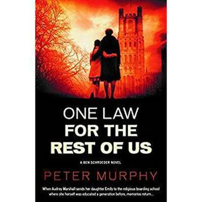 One Law For The Rest Of Us (Peter Murphy)