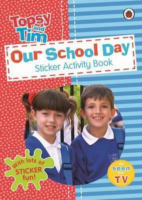 Topsy and Tim: Our School Day Sticker Activity Book