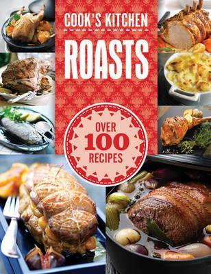 Cook's Kitchen: Roast Dinners