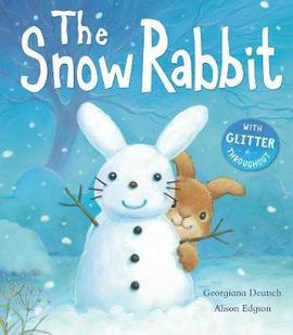 The Snow Rabbit (Hardback)