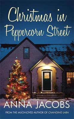 Christmas In Peppercorn Street (Anna Jacobs)