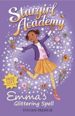 Stargirl Academy: Emma's Glittering Spell
