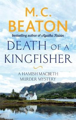 Death Of A Kingfisher (M C Beaton)