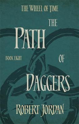 The Wheel Of Time: Path Of Daggers