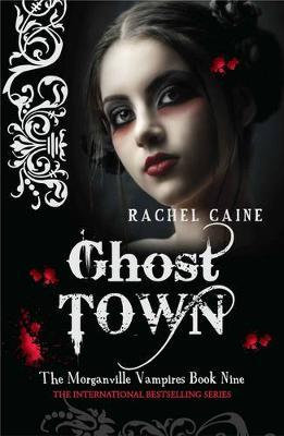 The Morganville Vampires: Ghost Town