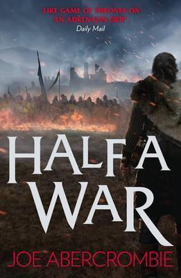 Half A War (Joe Abercrombie)