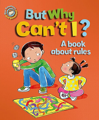 But Why Can't I? - A Book About Rules