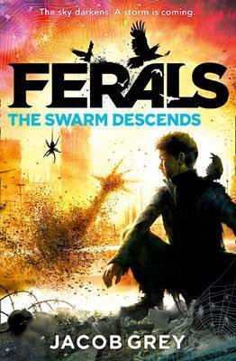 Ferals: The Swarm Descends