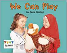 We Can Play (Engage Literacy Emergent / Level 2)
