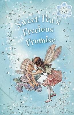 Flower Fairies Friends: Sweet Pea's Precious Promise