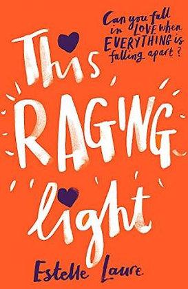 The Raging Light (Estelle Laure)