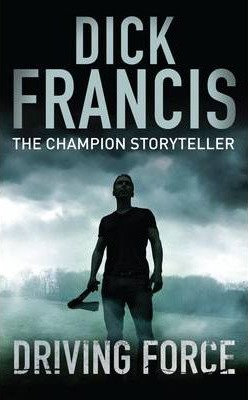 Driving Force (Dick Francis)